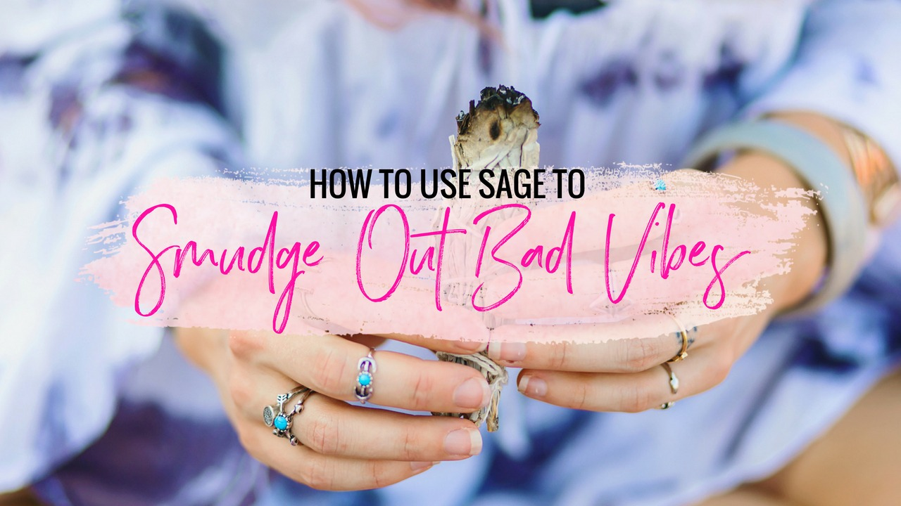 How To Use Sage To Smudge Out Negative Energy Brittney